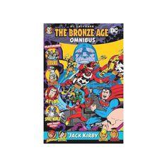 DC Universe Bronze Age Omnibus by Jack Kirby - (Hardcover) Flash Point Paradox, Frank Miller Comics, Comic Art, Comic Books, Disney Presents, Bruce Timm, Splash Page, Thundercats, Jack Kirby