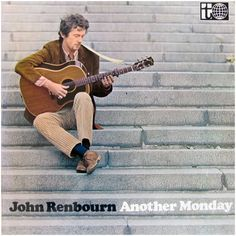 Explore releases from John Renbourn at Discogs. Shop for Vinyl, CDs and more from John Renbourn at the Discogs Marketplace. John Renbourn, Rock Album Covers, Lp Cover, Those Were The Days, Rock N Roll, Musicals, Folk, Blues, Posters