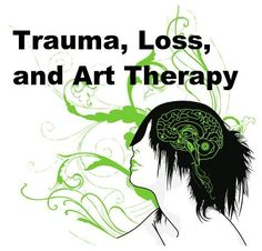 Trauma, Loss, and Art Therapy on LinkedIn