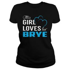 This Girl Loves Her BRYE Name Shirts #gift #ideas #Popular #Everything #Videos #Shop #Animals #pets #Architecture #Art #Cars #motorcycles #Celebrities #DIY #crafts #Design #Education #Entertainment #Food #drink #Gardening #Geek #Hair #beauty #Health #fitness #History #Holidays #events #Home decor #Humor #Illustrations #posters #Kids #parenting #Men #Outdoors #Photography #Products #Quotes #Science #nature #Sports #Tattoos #Technology #Travel #Weddings #Women