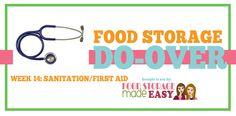 Food Storage Do-Over Week 14:  Sanitation/First Aid