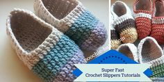 Super fast crochet slipper tutorials. These make great gifts and craft show items.