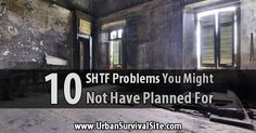 10 SHTF Problems You Might Not Have Planned For