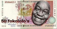 Funny Jacob Zuma Fokololo South Africa Currency