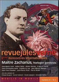 Revue Jules Verne #31 : Maître Zacharius, hirloger genevois