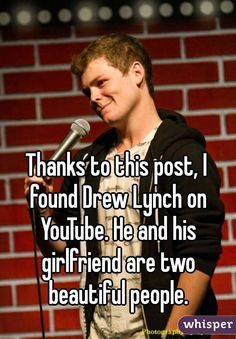 Thanks to this post, I found Drew Lynch on YouTube. He and his ...