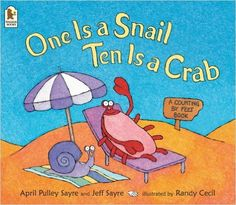 One is a Snail, Ten is a Crab: Amazon.co.uk: April Pulley Sayre, Jeff Sayre, Randy Cecil: 9781844281640: Books