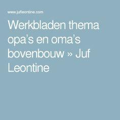 Werkbladen thema opa's en oma's bovenbouw » Juf Leontine