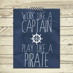 Gift for boy Work like a Captain Play like a pirate quote 11x14 nursery room decor for baby, toddler and little boy