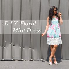 ACT Style Blog: DIY Floral Mint Dress Free Pattern Tutorial