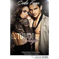 Amazon.com.br eBooks Kindle: Estúpido desejo (Trilogia V.D.A. Livro 1), Carlie Ferrer, Amanda Lopes, Bárbara Pinheiro