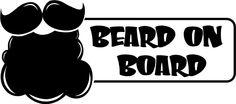 Beard On Board Vinyl Sticker from U.S. Beard