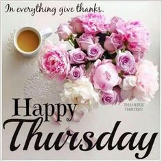 Hope you like our Articles of Happy Thursday Greetings, Quotes, Images ...