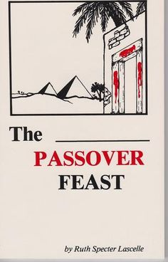 The Passover Feast - Rock of Israel
