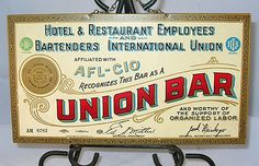 Mouse over image to zoom   VINTAGE UNION BAR SIGN PLACARD AFL - CIO SIGN SUPPORT OF ORGANIZED LABOR