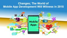 The market is set abuzz with predictions for mobile app development in #2015. An in-depth analysis of all the probable trends predicts that there might be evolutionary changes to an extent that they might astound the world of #MobileApplicationDevelopment in the coming few years.