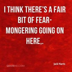 More Jack Harris Quotes on www.quotehd.com - #quotes #bit #fair #fear #going #think