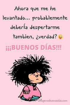 Good Morning In Spanish, Good Morning Funny, Good Morning Love, Good Morning Friends, Cute Spanish Quotes, Spanish Inspirational Quotes, Beautiful Morning Quotes, Good Morning Quotes, My Children Quotes