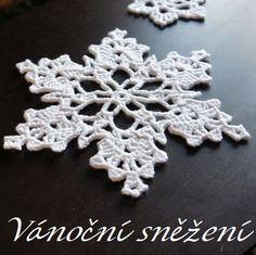ZDARMA - návody | Návody na háčkované hračky Crochet Stars, Crochet Snowflakes, Snowflake Ornaments, Christmas Snowflakes, Love Crochet, Crochet Motif, Crochet Doilies, Crochet Flowers, Christmas Tree Ornaments