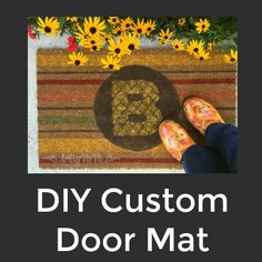 Welcome friends and family to your home by creating a personalized door mat that is uniquely your style. This do it yourself project ...