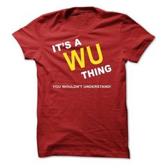 Its A Wu Thing #name #WU #gift #ideas #Popular #Everything #Videos #Shop #Animals #pets #Architecture #Art #Cars #motorcycles #Celebrities #DIY #crafts #Design #Education #Entertainment #Food #drink #Gardening #Geek #Hair #beauty #Health #fitness #History #Holidays #events #Home decor #Humor #Illustrations #posters #Kids #parenting #Men #Outdoors #Photography #Products #Quotes #Science #nature #Sports #Tattoos #Technology #Travel #Weddings #Women
