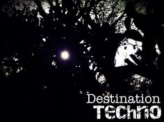 Destination Techno by yanoexisto