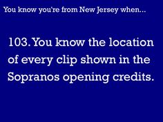 You Know You're From NJ When...   sad but true
