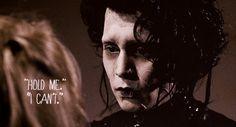 Edward Scissorhands <3 I cried in this part