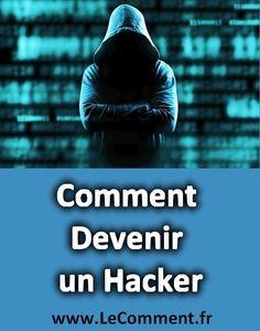 Comment Devenir un Hacker – Les Outils Gratuits à Utiliser | LeComment