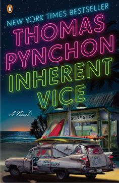 Pin for Later: Winter Reading List: 50 Books to Read Before They're Movies Inherent Vice by Thomas Pynchon