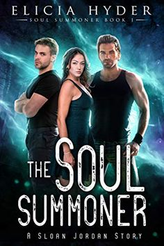 Buy The Soul Summoner by Elicia Hyder and Read this Book on Kobo's Free Apps. Discover Kobo's Vast Collection of Ebooks and Audiobooks Today - Over 4 Million Titles! Teen Fantasy Books, Teen Romance Books, Paranormal Romance Books, Romance Novels, Love Book, Book 1, Books To Read, My Books, Comedy Quotes