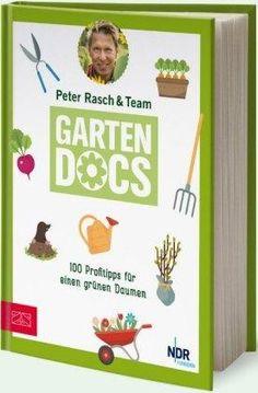 Garten Docs Peter Rasch In 2020 Garten Bucher Bepflanzung