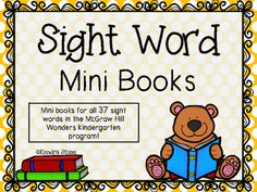 McGraw+Hill+Wonders+Sight+Word+Mini+Books+from+For+The+Love+Of+Kindergarten+on+TeachersNotebook.com+-++(40+pages)++-+Need+some+extra+practice+with+sight+words?  These+mini+books+are+perfect+to+give+your+students+extra+practice+reading+those+sight+words!  A+mini+book+has+been+created+for+each+sight+word+taught+in+the+kindergarten+Wonders.  Your+students+will+love+reading