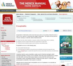 Merck knows exactly what they are doing.....................http://www.merckmanuals.com/home/brain_spinal_cord_and_nerve_disorders/brain_infections/encephalitis.html