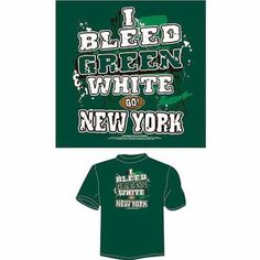 New York Football I Bleed Blue, White and Red, Go New York T-Shirt, Green, Size: XL