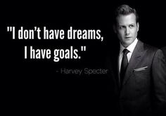 I dont have dreams, I have goals. ~Harvey Spencer Lewis  #dreams #goal #quotes