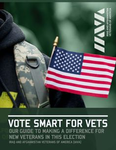 Before every election, political candidates trot out the same old speeches thanking veterans for their service. They throw in a feel-good line for roaring applause. Yet very few of those candidates have a clear plan to fight for this generation of veterans. In this election, we're calling on you to be an educated and informed voter. Use this guide to cast a smart vote for new veterans.