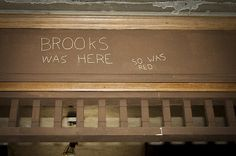 Brooks was Here by Jack R Perry The Shawshank Redemption, Sales Image, Funny Facts, Fine Art America, Pin Up, Cinema, Greeting Cards, Film, Outdoor Decor