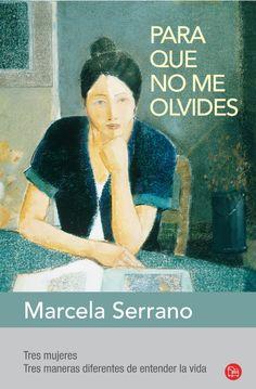 Para que no me olvides  Marcela Serrano