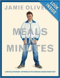 Jamie Oliver's Meals in Minutes: A Revolutionary Approach to Cooking Good Food Fast: Jamie Oliver: 9781401324421: Amazon.com: Books