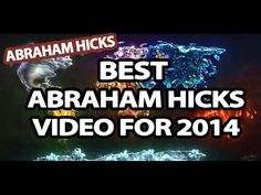 Abraham Hicks - Best Abraham Hicks Video - YouTube