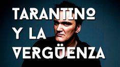Tarantino y la vergüenza | cofibuk.com