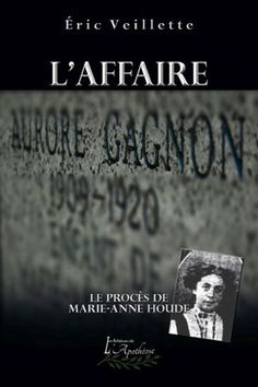 Après une pièce de théâtre, deux films et quelques romans, le public n'a toujours pas eu droit à l'histoire complète sur l'affaire Aurore Gagnon. En redonnant vie au dossier judiciaire, l'auteur fut en mesure de découvrir des éléments inédits. Le 12 février 1920, le corps d'Aurore Gagnon, que le folklore a virtuellement adoptée comme l'enfant martyre de notre histoire juridique et culturelle, était retrouvé dans la maison de ses parents à Ste-Philomène-de-Fortierville. L'autopsie pratiquée…