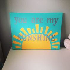 You are my sunshine canvas, with brown letters