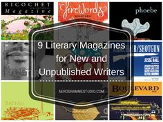 Nine Literary Magazines for New and Unpublished Writers