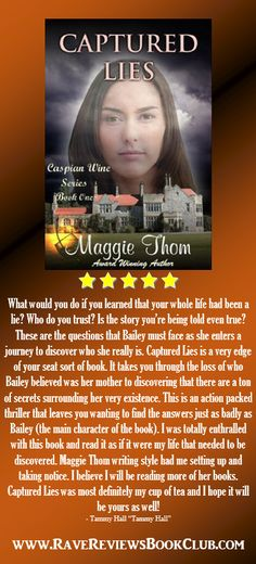 "A great novel by Maggie Thom @MaggieThom2 #RRBC Captured Lies ""is an actin packed thriller that leaves you wanting to find the answers just as badly as Baily."""