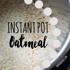 Make your mornings easier with this Instant Pot recipe for everyone's favorite...oatmeal!