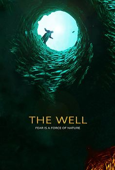 The Well - Thriller Movie: Synopsis: An injured woman trapped in a deep well must outsmart a manipulative… Scary Movies To Watch, Movie To Watch List, Top Movies, Watch Netflix, Bigfoot Movies, Newest Horror Movies, Imdb Movies, Horror Movie Posters, Fantasy Movies