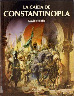 La caída de Constantinopla, 2011 http://absysnet.bbtk.ull.es/cgi-bin/abnetopac01?TITN=504198