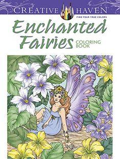 Creative Haven Enchanted Fairies Coloring Book (Creative Haven Coloring Books) by Barbara Lanza http://www.amazon.de/dp/0486799182/ref=cm_sw_r_pi_dp_qie8wb0Q0N239
